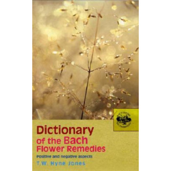 Dictionary of the Bach Flower Remedies, Hyne